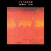 Broken Door by PROSPER album cover