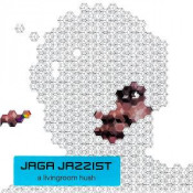 A Livingroom Hush by JAGA JAZZIST album cover