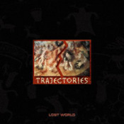 Trajectories by LOST WORLD album cover