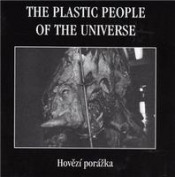 Hovězí porázka by PLASTIC PEOPLE OF THE UNIVERSE, THE album cover