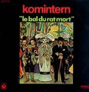 Le Bal du Rat Mort  by KOMINTERN album cover