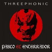 Threephonic by PABLO EL ENTERRADOR album cover