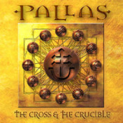 The Cross And The Crucible  by PALLAS album cover