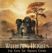 Far From The Maddening Crowd by WUTHERING HEIGHTS album cover