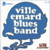 Live à Montreal by VILLE EMARD BLUES BAND album cover