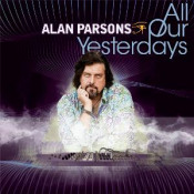 All Our Yesterdays by PARSONS BAND, ALAN album cover