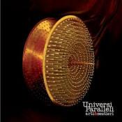 Universi Paralleli by ARTI E MESTIERI album cover