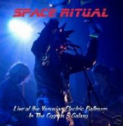 Live At The Venusian Electric Ballroom In The Cygnus 5 Galaxy by SPACE RITUAL album cover