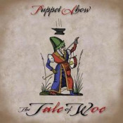 The Tale Of Woe by PUPPET SHOW album cover