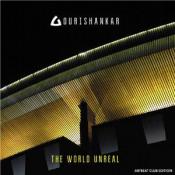 The World Unreal by GOURISHANKAR, THE album cover