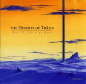Part III: The Lilac Moon by DESERTS OF TRAUN, THE album cover