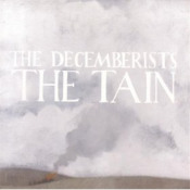 The Tain by DECEMBERISTS, THE album cover