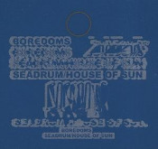 Seadrum/House of Sun by BOREDOMS album cover