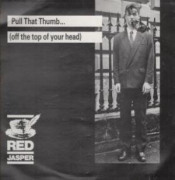 Pull That Thumb (Off The Top Of Your Head) (EP) by RED JASPER album cover