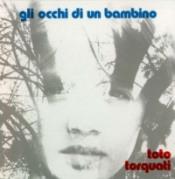 Gli Occhi Di Un Bambino by TORQUATI, TOTO album cover