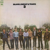 Blood Sweat and Tears 3 by BLOOD SWEAT & TEARS album cover