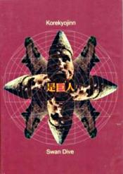 Swan Dive by KOREKYOJIN album cover