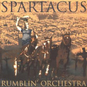Spartacus  by RUMBLIN' ORCHESTRA album cover