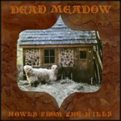 Howls From the HIlls by DEAD MEADOW album cover