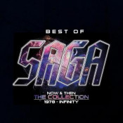 Best Of Saga. Now & Then - The Collection: 1978 - Infinity by SAGA album cover