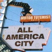 All America City by MOTOR TOTEMIST GUILD album cover