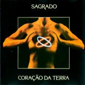 Sagrado Coração da Terra by SAGRADO CORAÇÃO DA TERRA album cover