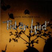 Tid Är Ljud by GÖSTA BERLINGS SAGA album cover