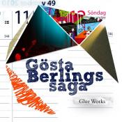 Glue Works by GÖSTA BERLINGS SAGA album cover