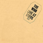 Live At Leeds by WHO, THE album cover