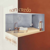 Reluctant Hosts by NON CREDO album cover