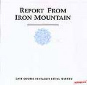 Report from Iron Mountain by DATE COURSE PENTAGON ROYAL GARDEN  album cover