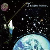 Outer Space Is Just A Martini Away  by THOUGHT INDUSTRY album cover