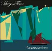 Masquerade Show by MAZE OF TIME album cover