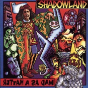 Mad as a Hatter by SHADOWLAND album cover