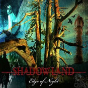 Edge Of Night by SHADOWLAND album cover