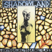 Through The Looking Glass by SHADOWLAND album cover