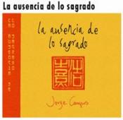 La Ausencia de lo Sagrado by CAMPOS, JORGE album cover