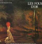 Les Fous D'or by WAKHEVITCH, IGOR album cover