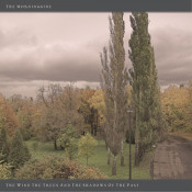 The Wind, The Trees and The Shadows of The Past by MORNINGSIDE, THE album cover