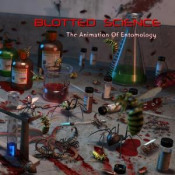 The Animation of Entomology by BLOTTED SCIENCE album cover