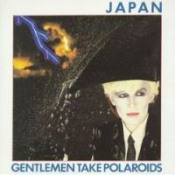 Gentlemen Take Polaroids  by JAPAN album cover