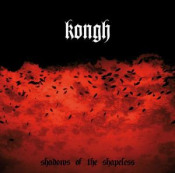 Shadows of the Shapeless by KONGH album cover