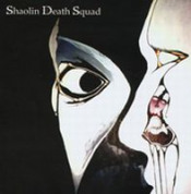 Shaolin Death Squad by SHAOLIN DEATH SQUAD album cover