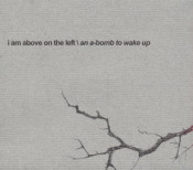 An A-Bomb To Wake Up by I AM ABOVE ON THE LEFT album cover