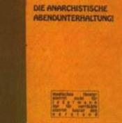 Die Anarchistische Abendunterhaltung by DIE ANARCHISTISCHE ABENDUNTERHALTUNG album cover