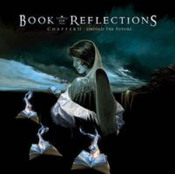 Chapter II: Unfold the Future by BOOK OF REFLECTIONS album cover