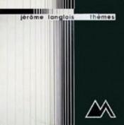 Thèmes by LANGLOIS, JÉROME album cover