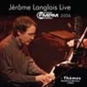 Live au FMPM, 2006 by LANGLOIS, JÉROME album cover