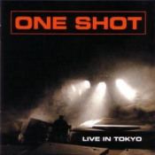 Live in Tokyo by ONE SHOT album cover