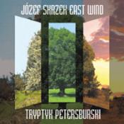 East Wind - Tryptyk Petersburski by SKRZEK, JÓZEF album cover